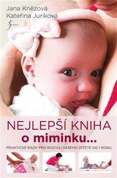 Obálka titulu Nejlepší kniha o miminku...
