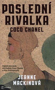 Obálka titulu Poslední rivalka Coco Chanel