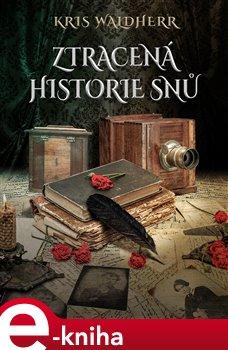 Obálka titulu Ztracená historie snů