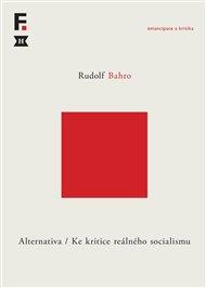 Alternativa. Ke kritice reálného socialismu