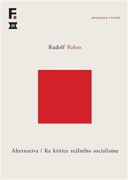 Obálka titulu Alternativa. Ke kritice reálného socialismu