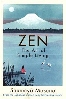 Obálka titulu Zen: The Art of Simple Living
