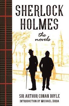 Obálka titulu Sherlock Holmes: The Novels: (Penguin Classics Deluxe Edition)