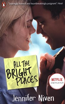 All the Bright Places : Film Tie-In