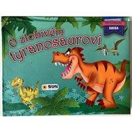 O zlobivém tyranosaurovi
