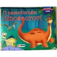 O nemotorném dinosaurovi