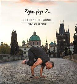 Obálka titulu Žijte jógu 2. Hledání harmonie