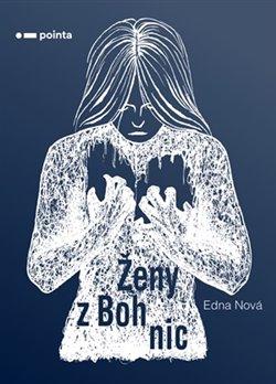 Obálka titulu Ženy z Bohnic
