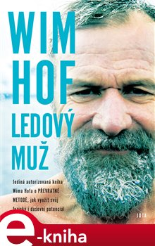 Obálka titulu Wim Hof. Ledový muž