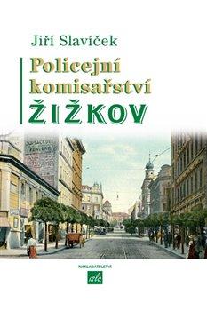 Obálka titulu Policejní komisařství Žižkov