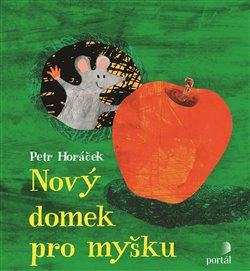 Obálka titulu Nový domek pro myšku