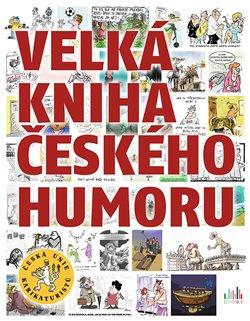 Obálka titulu Velká kniha českého humoru