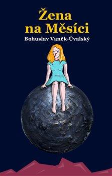 Obálka titulu Žena na Měsíci