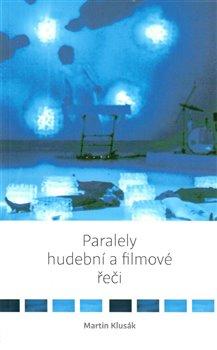 Obálka titulu Paralely hudební a filmové řeči