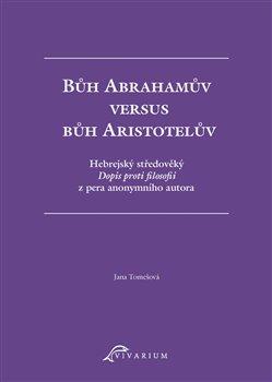 Bůh Abrahamův versus bůh Aristotelův