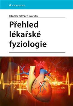 Obálka titulu Přehled lékařské fyziologie