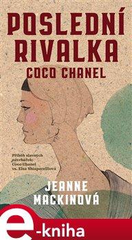 Poslední rivalka Coco Chanel