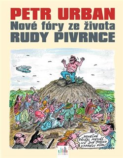 Obálka titulu Nové fóry ze života Rudy Pivrnce