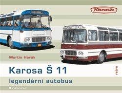 Obálka titulu Karosa Š 11 - legendární autobus