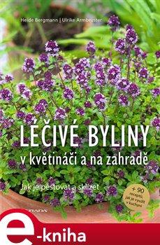 Obálka titulu Léčivé byliny v květináči a na zahradě