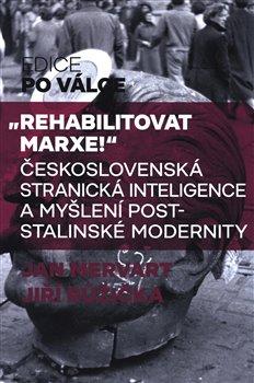 Obálka titulu Rehabilitovat Marxe