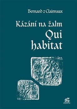 Obálka titulu Kázání na žalm Qui habitat
