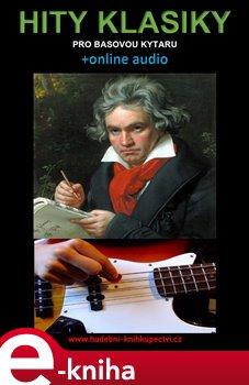Obálka titulu Hity klasiky pro basovou kytaru (+online audio)