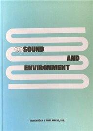 Sound end Environment / Zvuk a prostředí
