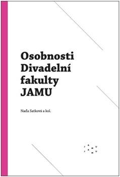 Obálka titulu Osobnosti Divadelní fakulty JAMU