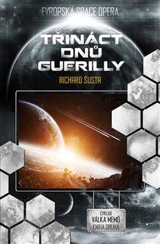 Obálka titulu Třináct dnů guerilly