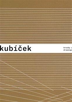 Obálka titulu Jan Kubíček - Kresby a koláže / Drawings and Collages