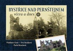 Obálka titulu Bystřice nad Pernštejnem včera a dnes II