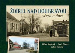 Obálka titulu Ždírec nad Doubravou včera a dnes