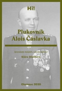 Obálka titulu Plukovník Alois Čáslavka