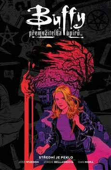 Obálka titulu Buffy, přemožitelka upírů 1: Střední je peklo