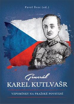 Obálka titulu Generál Karel Kutlvašr