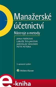 Obálka titulu Manažerské účetnictví - nástroje a metody