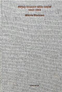 Obálka titulu Dějiny českých dějin umění 1945–1969