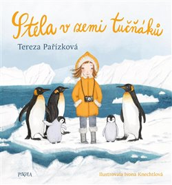 Obálka titulu Stela v zemi tučňáků