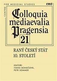 Raný český stát 10. století