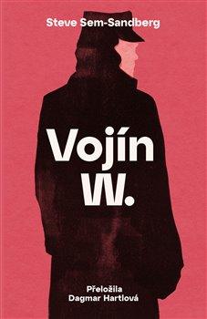 Obálka titulu Vojín W.