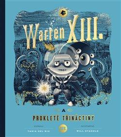Obálka titulu Warren XIII. a prokleté třináctiny