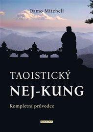 Taoistický nej-kung - Kompletní průvodce