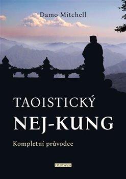 Obálka titulu Taoistický nej-kung - Kompletní průvodce