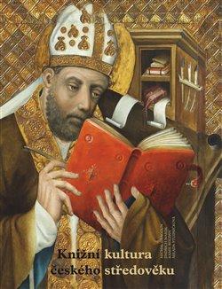 Obálka titulu Knižní kultura českého středověku