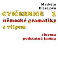 Cvičebnice německé gramatiky s vtipem, 1. díl