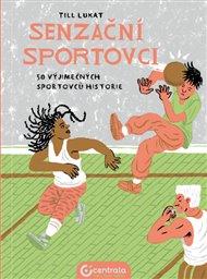 Senzační sportovci