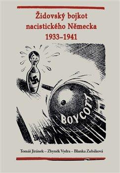 Obálka titulu Židovský bojkot nacistického Německa 1933 - 1941