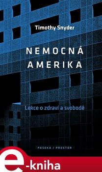 Obálka titulu Nemocná Amerika