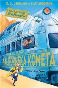 Únos ve vlaku Kalifornská kometa